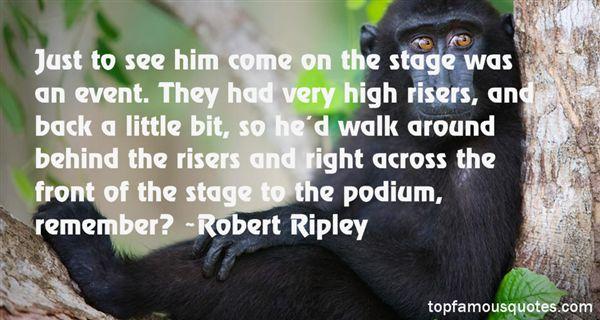 Robert Ripley Quotes