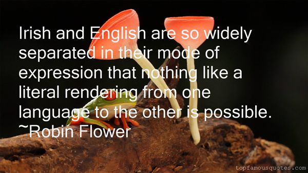 Robin Flower Quotes