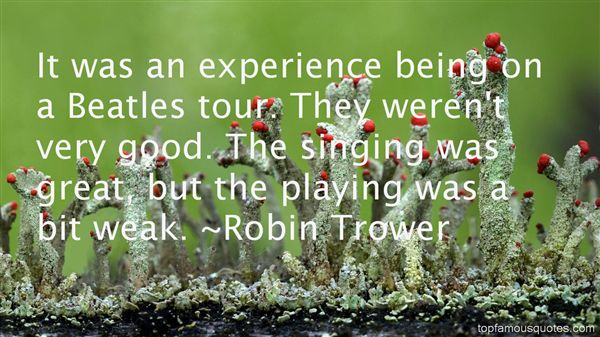Robin Trower Quotes