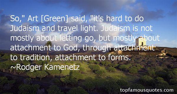 Rodger Kamenetz Quotes