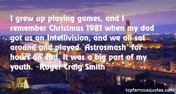 Roger Craig Smith Quotes