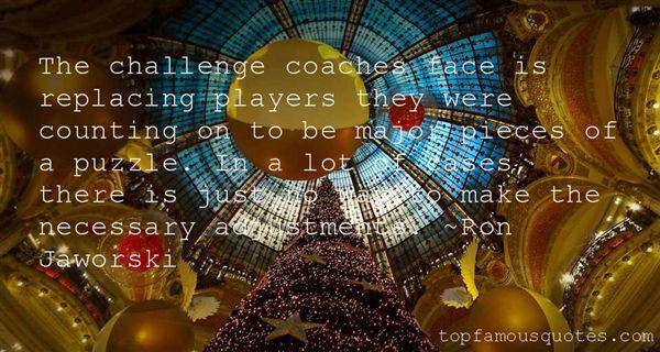 Ron Jaworski Quotes
