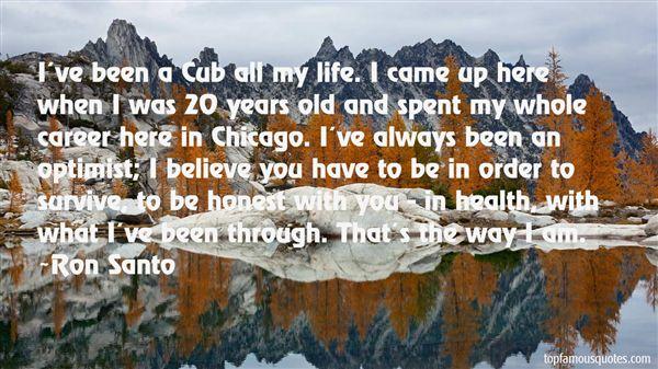 Ron Santo Quotes