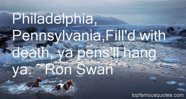 Ron Swan Quotes