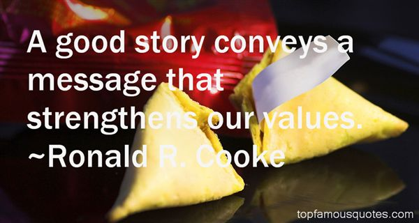 Ronald R. Cooke Quotes