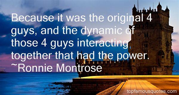 Ronnie Montrose Quotes