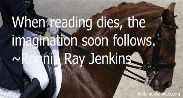 Ronnie Ray Jenkins Quotes