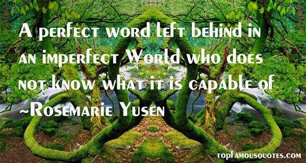 Rosemarie Yusen Quotes