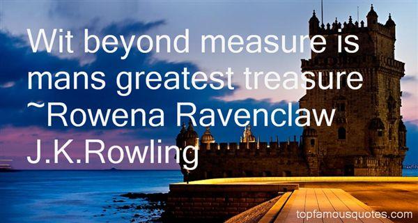 Rowena Ravenclaw J.K.Rowling Quotes
