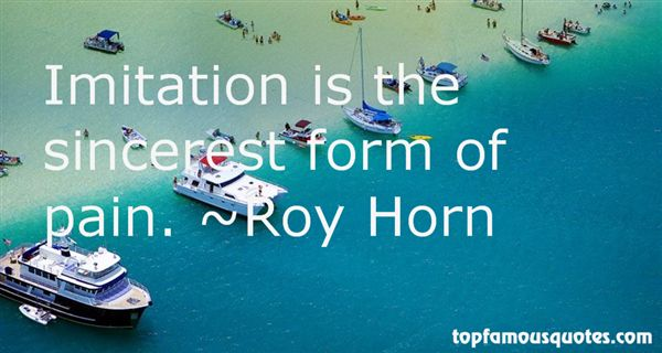 Roy Horn Quotes