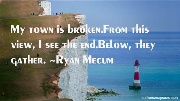 Ryan Mecum Quotes