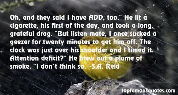 S.A. Reid Quotes