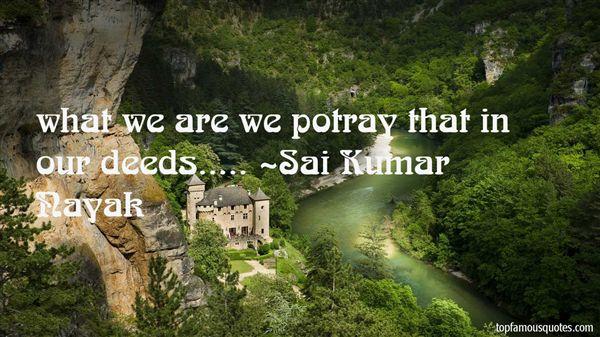 Sai Kumar Nayak Quotes