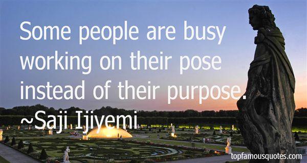 Saji Ijiyemi Quotes
