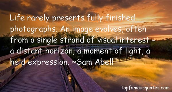 Sam Abell Quotes