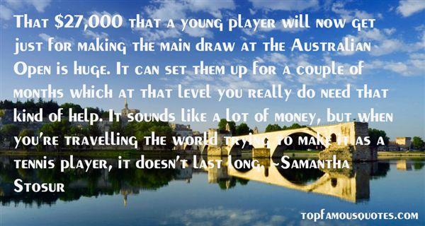 Samantha Stosur Quotes
