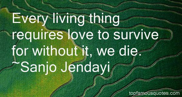 Sanjo Jendayi Quotes