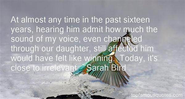 Sarah Bird Quotes