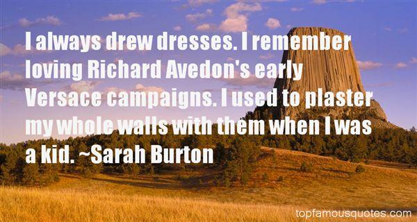 Sarah Burton Quotes