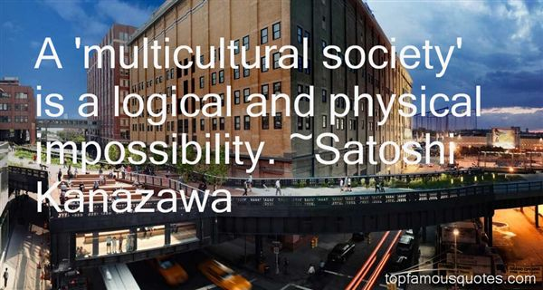 Satoshi Kanazawa Quotes