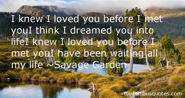 Savage Garden Quotes