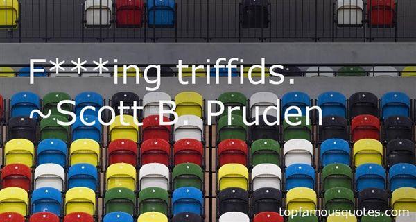 Scott B. Pruden Quotes
