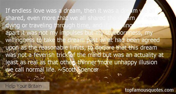 Scott Spencer Quotes
