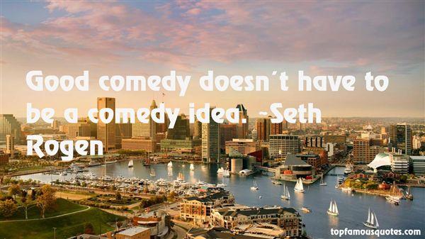 Seth Rogen Quotes