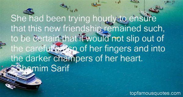 Shamim Sarif Quotes
