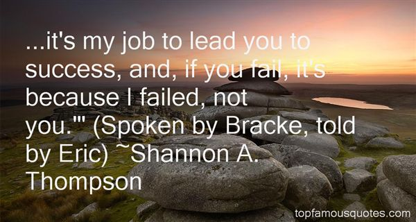 Shannon A. Thompson Quotes