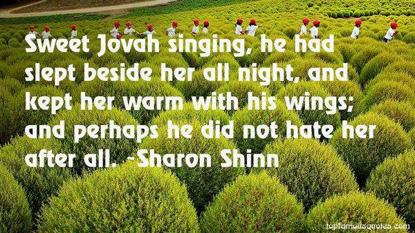 Sharon Shinn Quotes