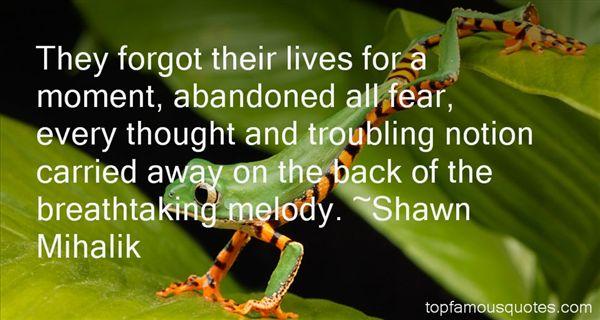 Shawn Mihalik Quotes