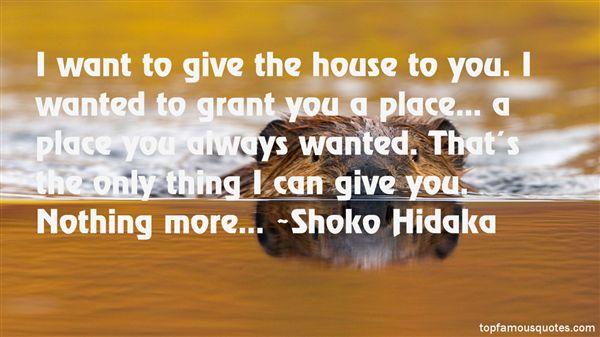 Shoko Hidaka Quotes