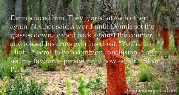 Sloan Parker Quotes