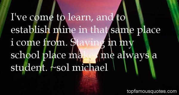 Sol Michael Quotes