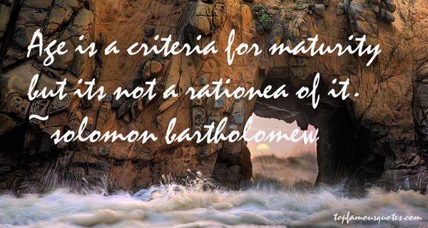Solomon Bartholomew Quotes