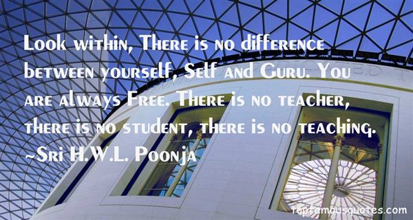Sri H.W.L. Poonja Quotes
