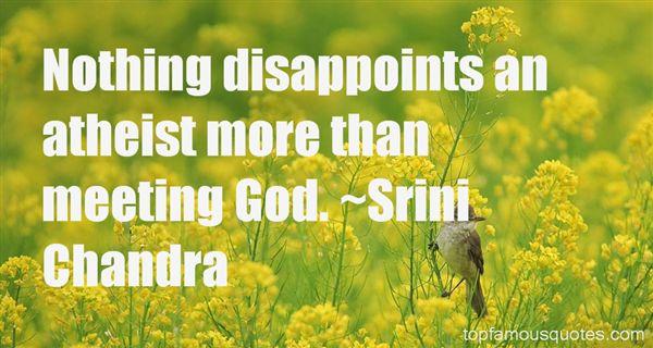 Srini Chandra Quotes
