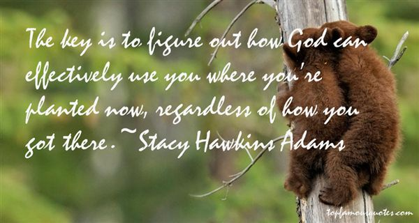 Stacy Hawkins Adams Quotes
