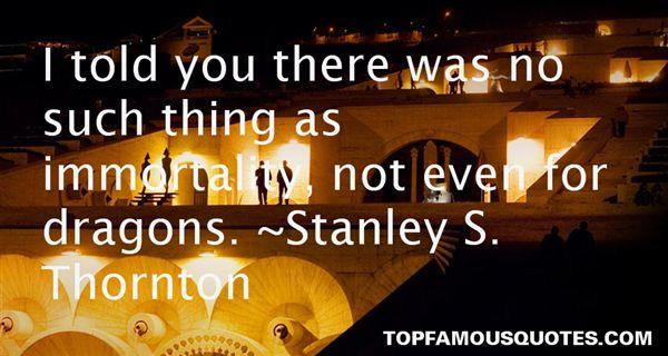 Stanley S. Thornton Quotes