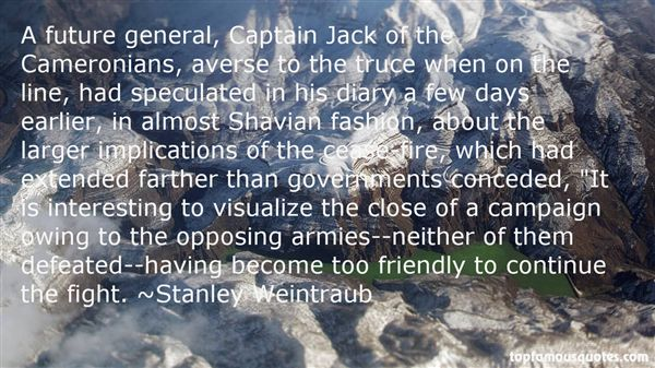 Stanley Weintraub Quotes