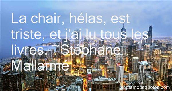 Stéphane Mallarmé Quotes