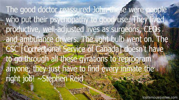 Stephen Reid Quotes