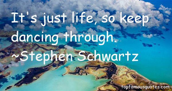 Stephen Schwartz Quotes