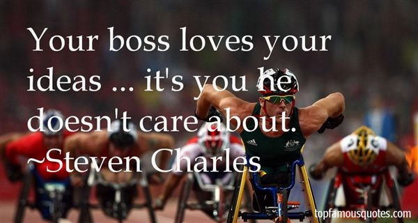 Steven Charles Quotes