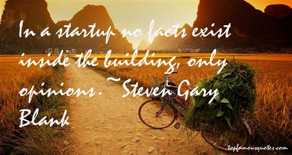 Steven Gary Blank Quotes