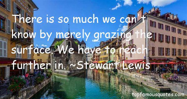 Stewart Lewis Quotes