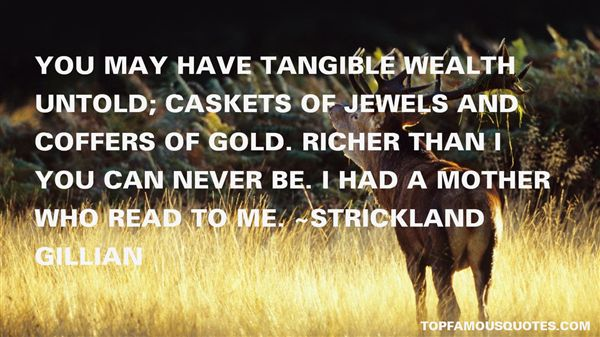 Strickland Gillian Quotes