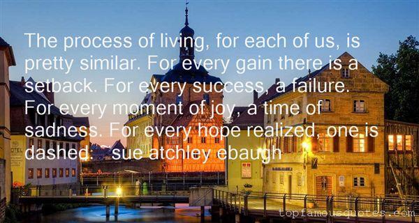 Sue Atchley Ebaugh Quotes