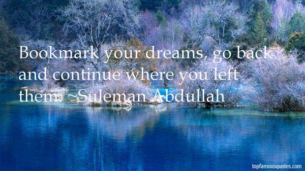 Suleman Abdullah Quotes